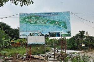 Hà Nội: Không giao đất cho các tổ chức đang có dự án chậm tiến độ