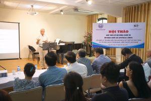 Xây dựng hệ thống chấm thi chuẩn quốc tế cho các học viện âm nhạc