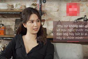 Ngọc Trinh: 'Phụ nữ không cần giả vờ ngu ngốc trước mặt đàn ông'