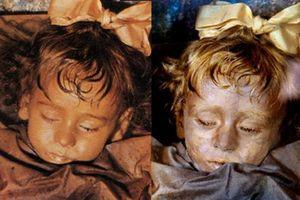 Sự thật về xác ướp cô bé 2 tuổi qua trăm năm vẫn chớp mắt mỗi ngày