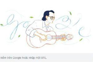 Nhạc sĩ Trịnh Công Sơn được Google Doodles vinh danh nhân kỷ niệm 80 năm ngày sinh