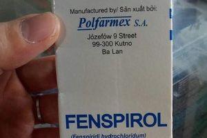 Yêu cầu thu hồi khẩn một loại thuốc siro ho nhập ngoại