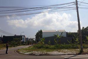 Rao bán đất tiền tỷ trong khi dự án bị điều tra