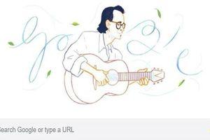 Google Doodles vinh danh nhạc sĩ Trịnh Công Sơn