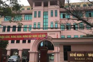 Thanh Hóa: Sở Kế hoạch và Đầu tư xin lỗi 8 doanh nghiệp và 1 hộ kinh doanh