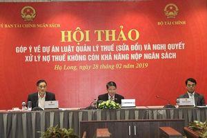 Góp ý hoàn thiện dự thảo Nghị quyết về xóa nợ thuế
