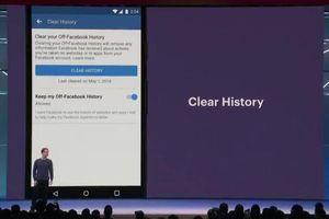 Facebook chuẩn bị 'trình làng' tính năng xóa lịch sử tài khoản - Clear History