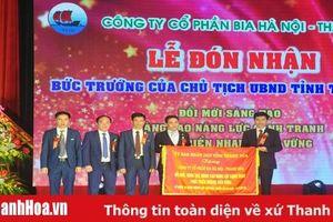 Công ty Cổ phần Bia Hà Nội - Thanh Hóa: Đổi mới sáng tạo, nâng cao năng lực cạnh tranh, phát triển nhanh, bền vững