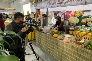 Quảng bá văn hóa ẩm thực: Không chỉ chờ 'hữu xạ tự nhiên hương'