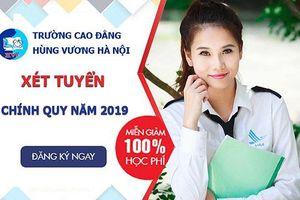 Cao đẳng Hùng Vương Hà Nội đưa ra 4 phương thức xét tuyển năm 2019