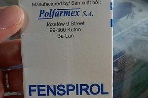 Hà Nội: Thu hồi thuốc ho Fenspirol