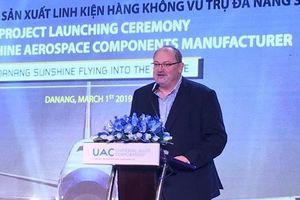 UAC xây dựng nhà máy sản xuất linh kiện hàng không vũ trụ tại Đà Nẵng
