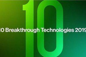 10 công nghệ đột phá năm 2019 do Bill Gates lựa chọn