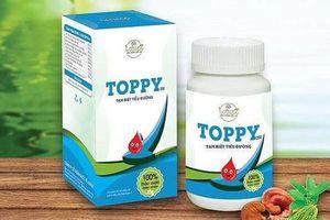 Thảo dược Toppy bị thu hồi, ngừng sản xuất vì không đúng tiêu chuẩn công bố