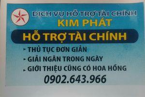 Nhóm cho vay nặng lãi núp bóng hỗ trợ tài chính ở Tuy Hòa