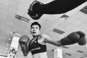 Cô gái vàng boxing Việt: 'Không bao giờ hối hận vì những gì đã làm'