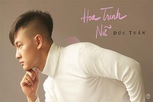 Ca sĩ Đức Tuấn ra đĩa đơn tặng 'một nửa của thế giới' nhân 8-3