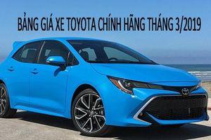 Bảng giá xe Toyota chính hãng mới nhất tháng 3/2019