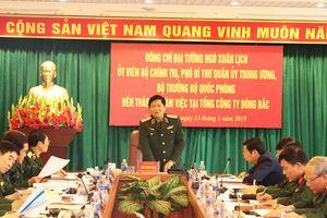 Đại tướng Ngô Xuân Lịch thăm và làm việc tại Tổng công ty Đông Bắc