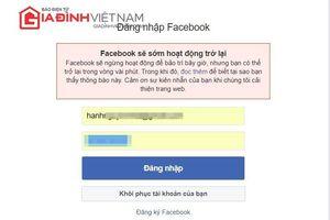 Facebook gặp sự cố, nhiều tài khoản tại Việt Nam bị ảnh hưởng
