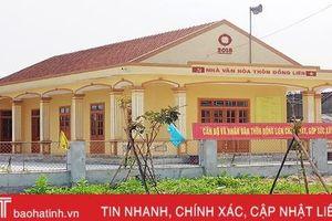 Xây dựng nhà văn hóa thôn ở Hà Tĩnh: Quyết liệt nhưng chưa đúng quy trình!