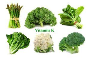 Những lợi ích tuyệt vời của vitamin K không phải ai cũng biết