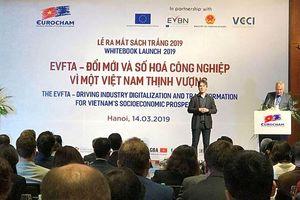 EuroCham muốn đẩy nhanh quá trình phê chuẩn EVFTA