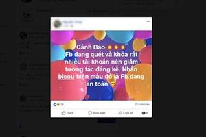 Cư dân mạng bị cuốn theo trò đùa kiểm tra Facebook 'bisou'