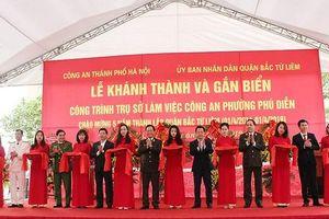 Khánh thành trụ sở Công an phường Phú Diễn, quận Bắc Từ Liêm