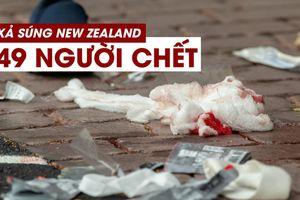 49 người chết trong vụ xả súng 'nghiêm trọng nhất lịch sử' New Zealand