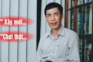 TS. Võ Trí Thành: Phải 'chơi thật' nếu muốn hội nhập kinh tế cùng thế giới