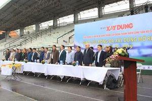 Khai mạc giải Giao lưu bóng đá Xây dựng mở rộng năm 2019