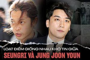 Loạt điểm giống nhau khó tin giữa Seungri và Jung Joon Young: Ngoại hình, sở thích xem phim 18+ đến vẻ mặt nhìn sao nữ