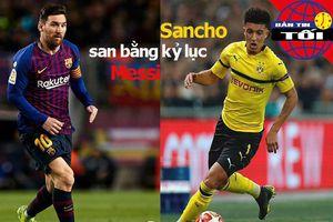 Sancho san bằng kỷ lục Messi, 1 thủ môn thiệt mạng vụ xả súng