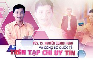 PGS. TS. Nguyễn Quang Hưng và Công bố quốc tế trên tạp chí uy tín