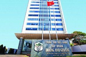 Hoàng Anh Gia Lai bị phạt và truy thu thuế gần 11 tỷ đồng