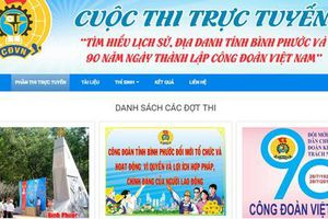 Bình Phước tổ chức Cuộc thi trực tuyến tìm hiểu về các địa danh, di tích lịch sử trên địa bàn tỉnh