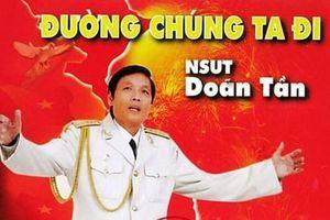 Lễ viếng NSND Doãn Tần giọng ca của 'Đường chúng ta đi' sẽ diễn ra vào ngày 20/3