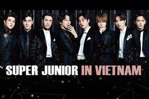 Sân khấu của Super Junior tại Việt Nam cuối tháng 3: Bản hit nào bạn muốn vang lên?