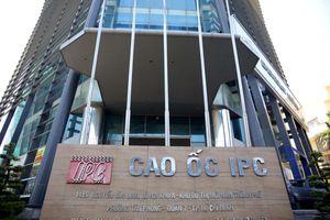 Sa lầy trong hàng loạt sai phạm nghiêm trọng, IPC bị 'trảm' quyền đầu tư