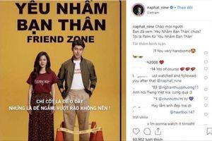 Nam chính phim Friendzone gây chú ý cộng đồng mạng bằng lời chào Tiếng Việt 'đầy lỗi'