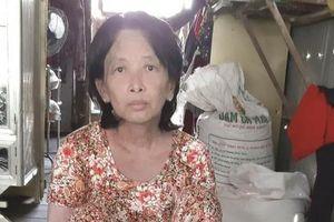 Thương cảnh người phụ nữ nghèo, bệnh tật