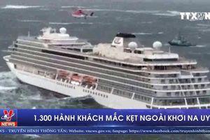 1.300 hành khách mắc kẹt ngoài khơi Na Uy