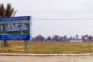 Quảng Nam siết chặt quản lý các dự án bất động sản