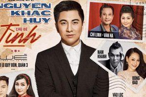 Dàn nghệ sĩ kỳ cựu quy tụ trong đêm nhạc 'Tình' của Nguyễn Khắc Huy
