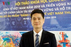 Nhiều thách thức cho tăng trưởng kinh tế Việt Nam 2019