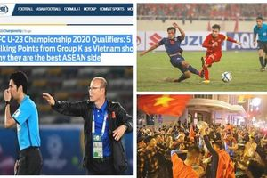 U23 Việt Nam: Cổ động viên Việt ngất ngây, truyền thông châu lục 'ngả mũ thán phục'