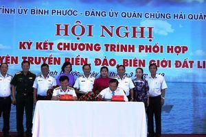 Bình Phước: Ký kết tuyên truyền biển, đảo với Quân chủng Hải quân