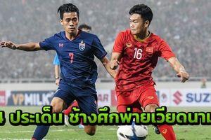 Báo Thái chỉ trích: U23 Thái Lan... 'xách dép' cho U23 Việt Nam