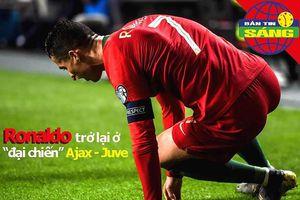 Ronaldo trở lại 'đại chiến' Ajax - Juve, Arsenal bán tháo Ozil
